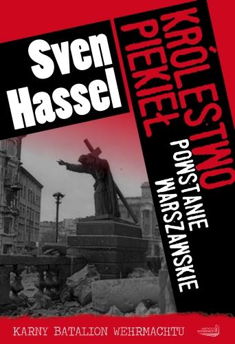 Królestwo piekieł.Powstanie Warszawskie - Sven Hassel
