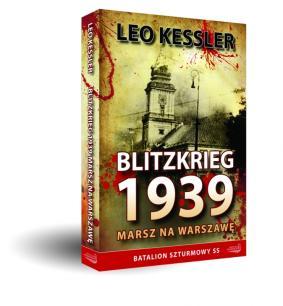 BLITZKRIEG 1939. Marsz na Warszawę - Leo Kessler