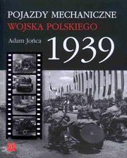 POJAZDY MECHANICZNE WOJSKA POSKIEGO 1939