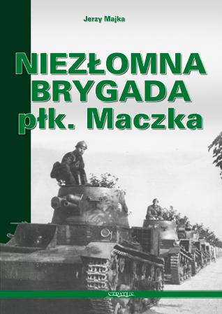 Niezłomna brygada płk. Maczka, Jerzy Majka